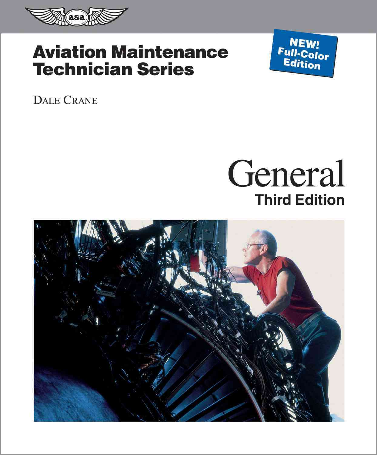 Aviation Maintenance Technician General By Crane, Dale/ Michmerhuizen, Terry (EDT)